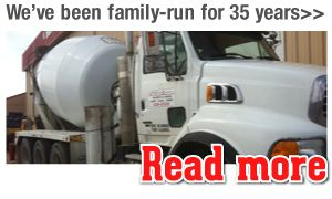 We've been family-run for 35 years>> Read more, cement truck